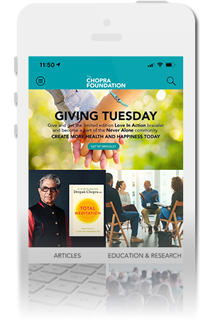 The Chopra Foundation Official Mobile App for iPhone & Android